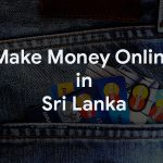 Top Easy Ways to Make Money Online in Sri Lanka