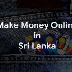 Top Easy Ways to Make Money Online in Sri Lanka